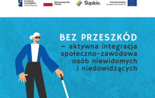Bez przeszkód - baner projektu - Bez przeszkód - aktywna integracja społeczno - zawodowa osób niewidomych i niedowidzących