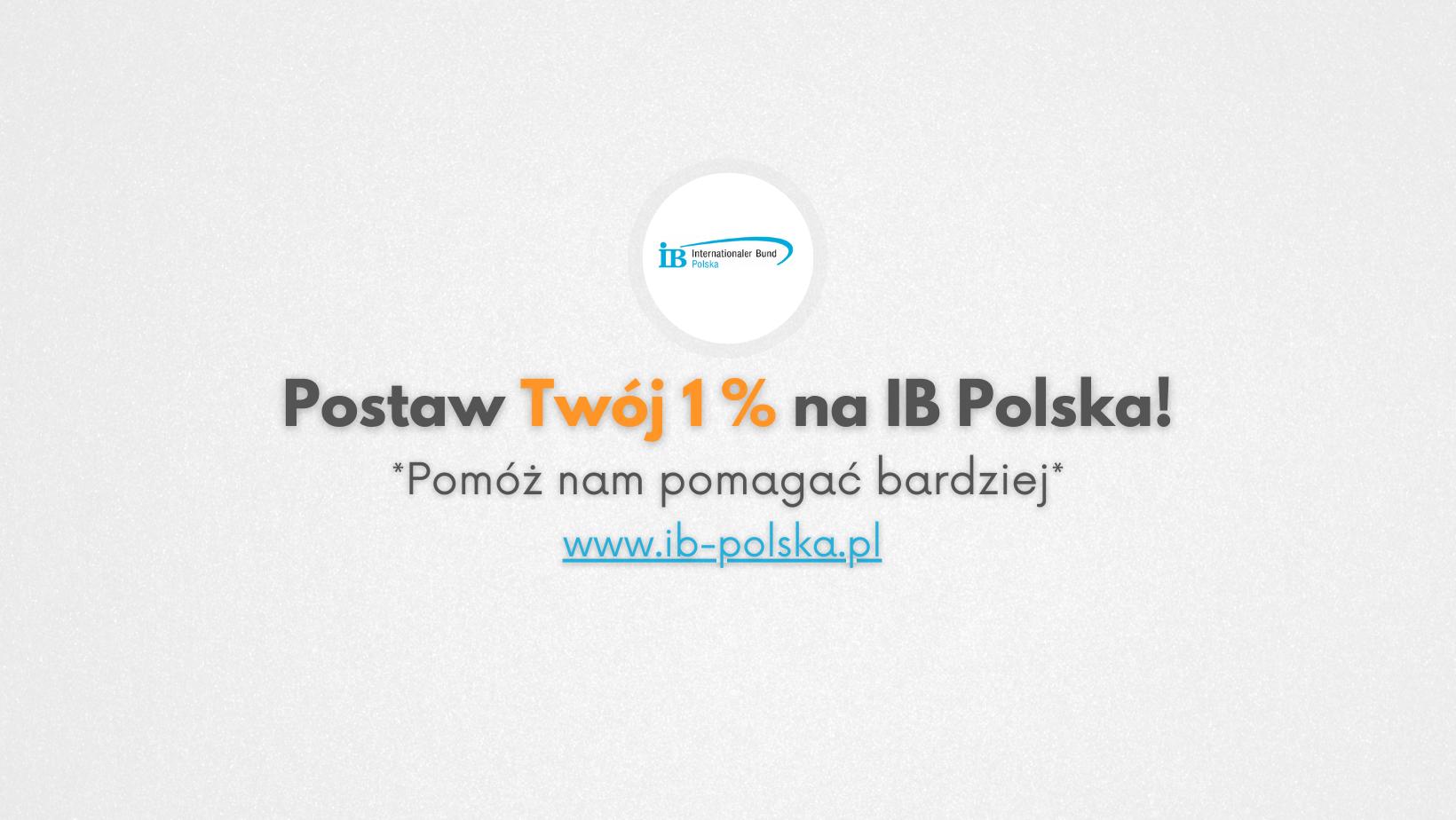 Kampania 1 procent - Postaw Twój 1% na IB Polska - Pomóż nam pomagać bardziej!